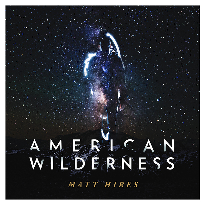 matt-hires-american-wilderness-cover