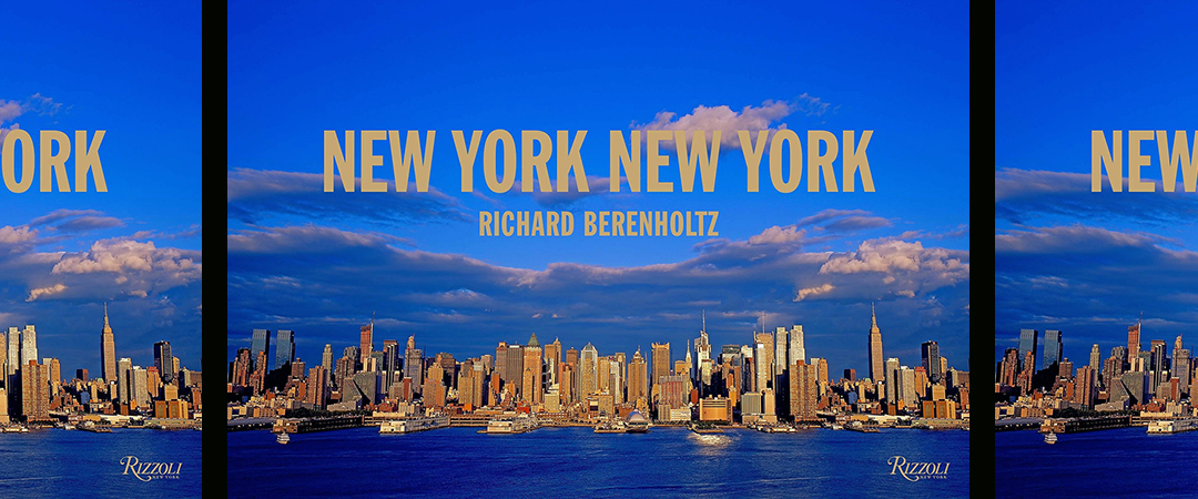 new york new york richard berenholtz rizzoli feature