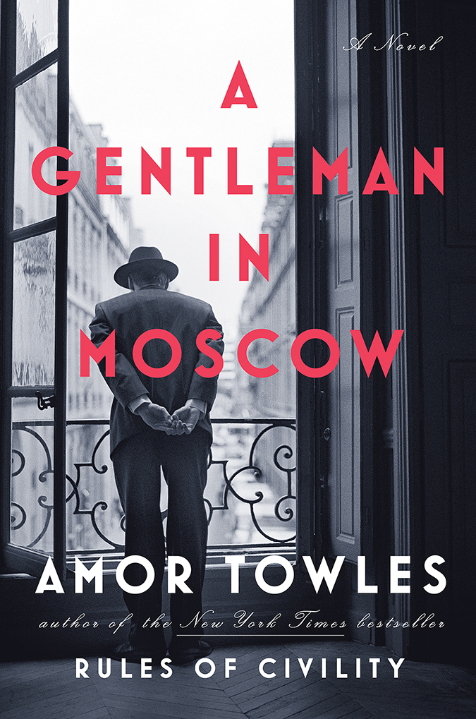 a gentleman in moscow book cover - penguin random house
