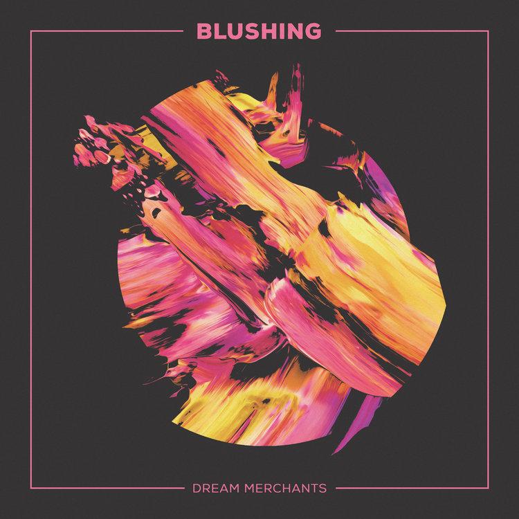 Blushing+Dream+Merchants+Single+Artwork