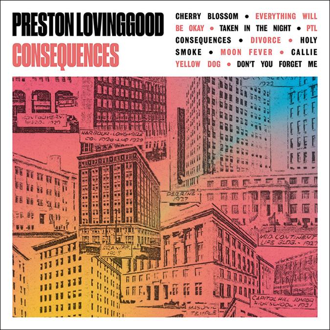 preston lovinggood - album cover art - consequences - embed