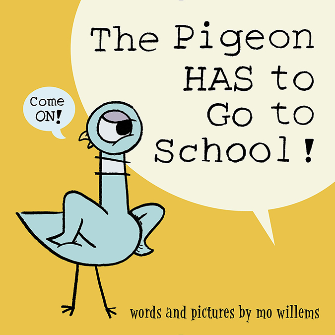 The Pigeon Has To Go To School - Book Cover - Disney Books