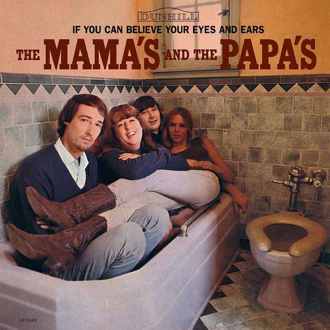 If You Can Believe Your Eyes and Ears - The Mamas and The Papas - Album Cover - Geffen Records