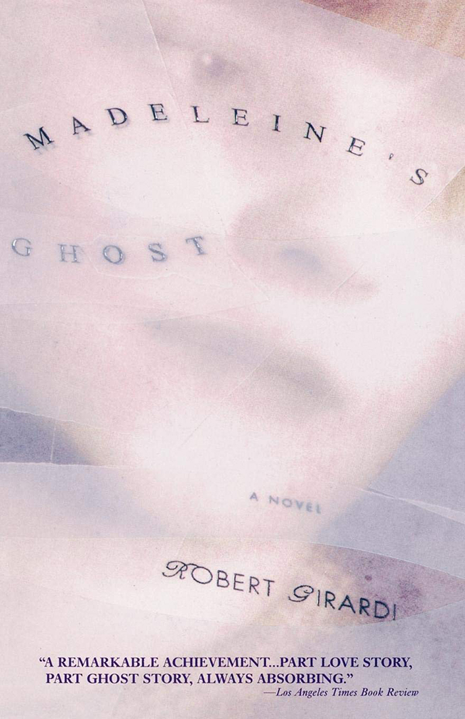Madeleines Ghost - Robert Girardi - Book Cover - Penguin Random House