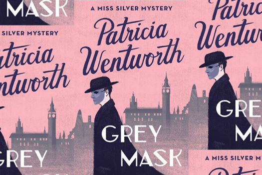 patricia wentworth - grey mask - book cover - open road media