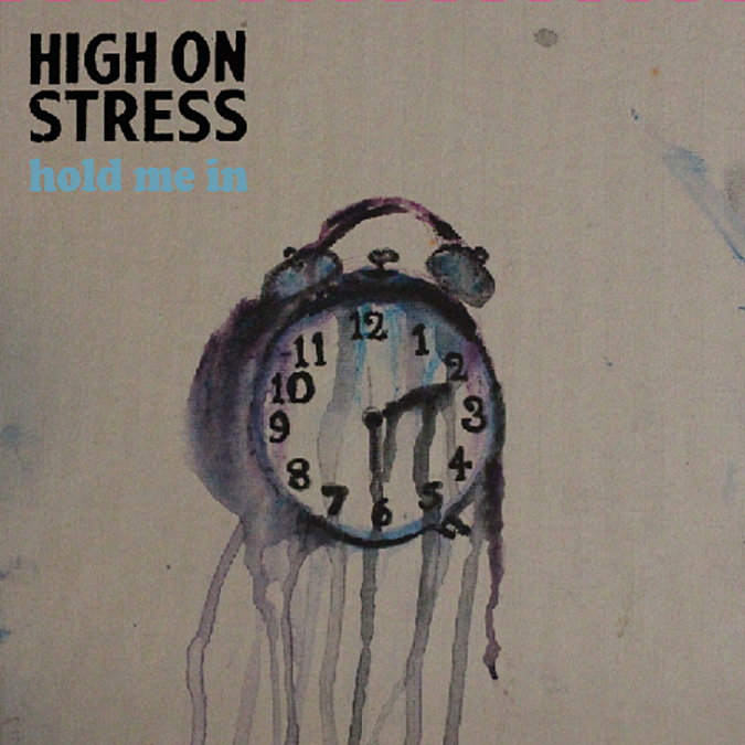 high on stress - hold me in - album cover